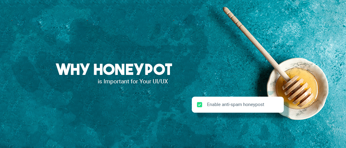 Why Honeypot is Important for Your UIUX